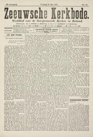 Zeeuwsche kerkbode, weekblad gewijd aan de belangen der gereformeerde kerken/ Zeeuwsch kerkblad 1915-05-28