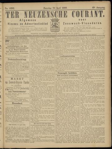 Ter Neuzensche Courant. Algemeen Nieuws- en Advertentieblad voor Zeeuwsch-Vlaanderen / Neuzensche Courant ... (idem) / (Algemeen) nieuws en advertentieblad voor Zeeuwsch-Vlaanderen 1909-04-24