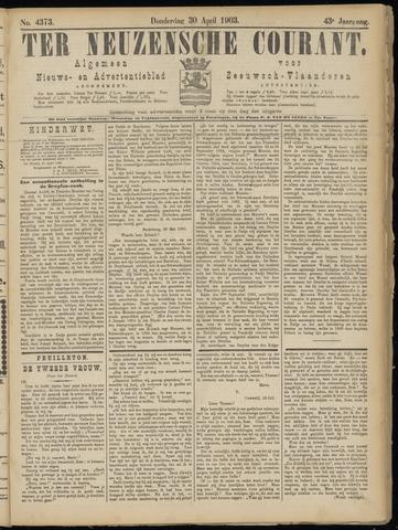 Ter Neuzensche Courant. Algemeen Nieuws- en Advertentieblad voor Zeeuwsch-Vlaanderen / Neuzensche Courant ... (idem) / (Algemeen) nieuws en advertentieblad voor Zeeuwsch-Vlaanderen 1903-04-30
