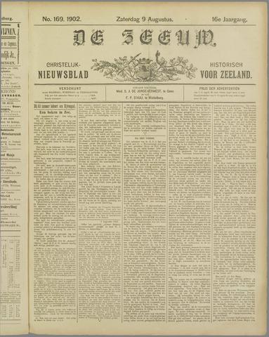 De Zeeuw. Christelijk-historisch nieuwsblad voor Zeeland 1902-08-09