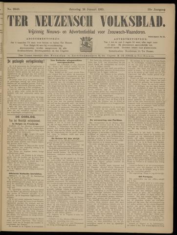 Ter Neuzensch Volksblad. Vrijzinnig nieuws- en advertentieblad voor Zeeuwsch- Vlaanderen / Zeeuwsch Nieuwsblad. Nieuws- en advertentieblad voor Zeeland 1915-01-16