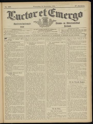 Luctor et Emergo. Antirevolutionair nieuws- en advertentieblad voor Zeeland / Zeeuwsch-Vlaanderen. Orgaan ter verspreiding van de christelijke beginselen in Zeeuwsch-Vlaanderen 1914-12-16