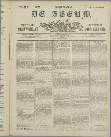 De Zeeuw. Christelijk-historisch nieuwsblad voor Zeeland 1910-04-15
