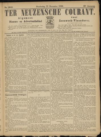 Ter Neuzensche Courant. Algemeen Nieuws- en Advertentieblad voor Zeeuwsch-Vlaanderen / Neuzensche Courant ... (idem) / (Algemeen) nieuws en advertentieblad voor Zeeuwsch-Vlaanderen 1899-12-21