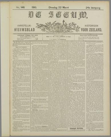 De Zeeuw. Christelijk-historisch nieuwsblad voor Zeeland 1910-03-22
