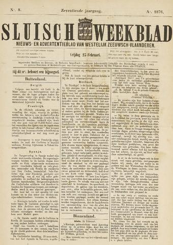 Sluisch Weekblad. Nieuws- en advertentieblad voor Westelijk Zeeuwsch-Vlaanderen 1876-02-25