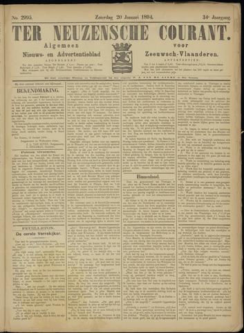 Ter Neuzensche Courant. Algemeen Nieuws- en Advertentieblad voor Zeeuwsch-Vlaanderen / Neuzensche Courant ... (idem) / (Algemeen) nieuws en advertentieblad voor Zeeuwsch-Vlaanderen 1894-01-20