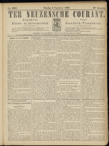 Ter Neuzensche Courant. Algemeen Nieuws- en Advertentieblad voor Zeeuwsch-Vlaanderen / Neuzensche Courant ... (idem) / (Algemeen) nieuws en advertentieblad voor Zeeuwsch-Vlaanderen 1900-09-04