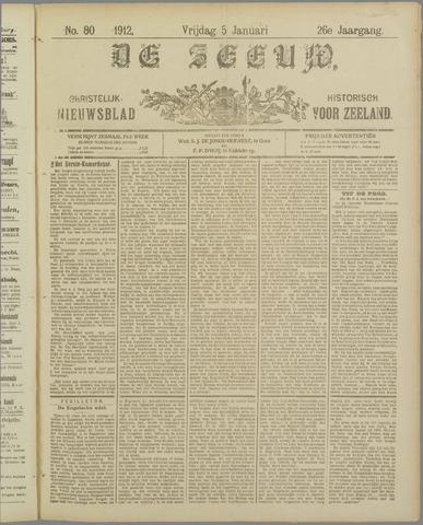 De Zeeuw. Christelijk-historisch nieuwsblad voor Zeeland 1912-01-05
