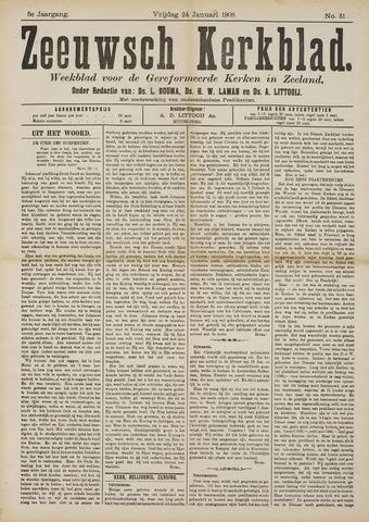 Zeeuwsche kerkbode, weekblad gewijd aan de belangen der gereformeerde kerken/ Zeeuwsch kerkblad 1908-01-24
