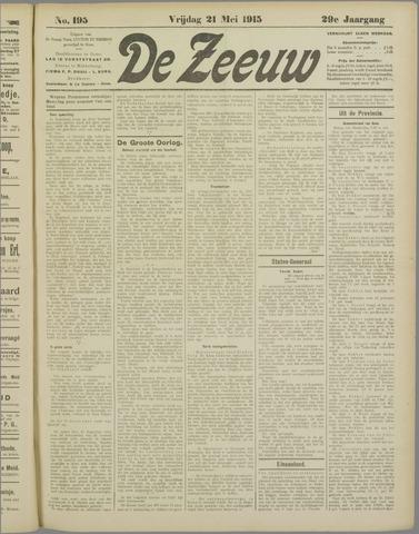 De Zeeuw. Christelijk-historisch nieuwsblad voor Zeeland 1915-05-21
