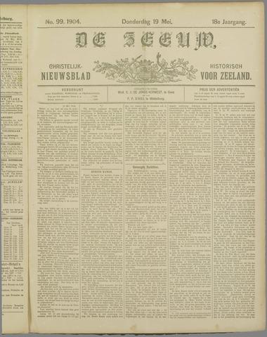 De Zeeuw. Christelijk-historisch nieuwsblad voor Zeeland 1904-05-19