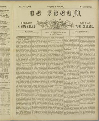 De Zeeuw. Christelijk-historisch nieuwsblad voor Zeeland 1904-01-01