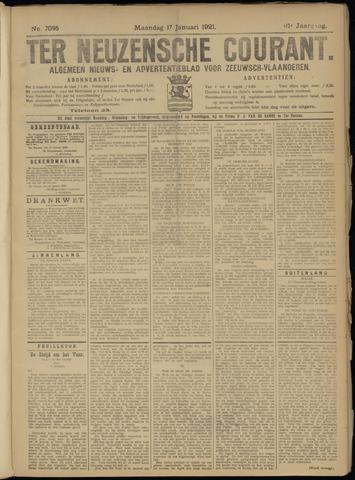 Ter Neuzensche Courant. Algemeen Nieuws- en Advertentieblad voor Zeeuwsch-Vlaanderen / Neuzensche Courant ... (idem) / (Algemeen) nieuws en advertentieblad voor Zeeuwsch-Vlaanderen 1921-01-17