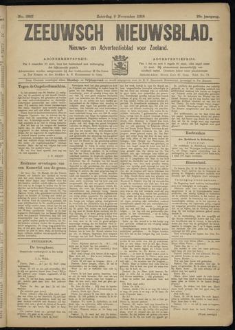 Ter Neuzensch Volksblad. Vrijzinnig nieuws- en advertentieblad voor Zeeuwsch- Vlaanderen / Zeeuwsch Nieuwsblad. Nieuws- en advertentieblad voor Zeeland 1918-11-09