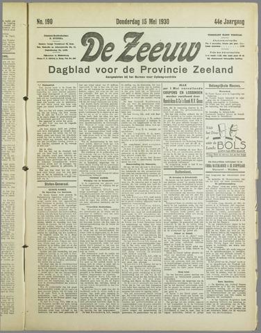 De Zeeuw. Christelijk-historisch nieuwsblad voor Zeeland 1930-05-15