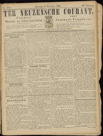 Ter Neuzensche Courant. Algemeen Nieuws- en Advertentieblad voor Zeeuwsch-Vlaanderen / Neuzensche Courant ... (idem) / (Algemeen) nieuws en advertentieblad voor Zeeuwsch-Vlaanderen 1904-12-10