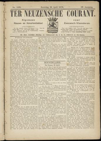 Ter Neuzensche Courant. Algemeen Nieuws- en Advertentieblad voor Zeeuwsch-Vlaanderen / Neuzensche Courant ... (idem) / (Algemeen) nieuws en advertentieblad voor Zeeuwsch-Vlaanderen 1879-04-26