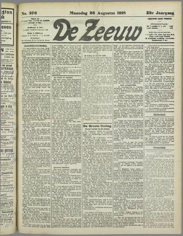 De Zeeuw. Christelijk-historisch nieuwsblad voor Zeeland 1918-08-26