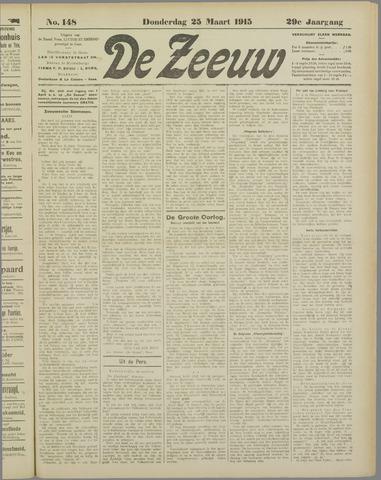 De Zeeuw. Christelijk-historisch nieuwsblad voor Zeeland 1915-03-25