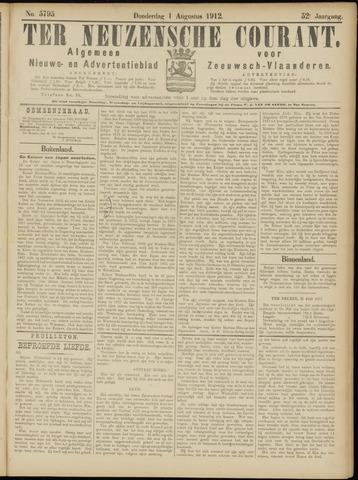 Ter Neuzensche Courant. Algemeen Nieuws- en Advertentieblad voor Zeeuwsch-Vlaanderen / Neuzensche Courant ... (idem) / (Algemeen) nieuws en advertentieblad voor Zeeuwsch-Vlaanderen 1912-08-01