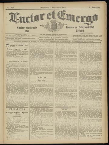 Luctor et Emergo. Antirevolutionair nieuws- en advertentieblad voor Zeeland / Zeeuwsch-Vlaanderen. Orgaan ter verspreiding van de christelijke beginselen in Zeeuwsch-Vlaanderen 1913-12-03