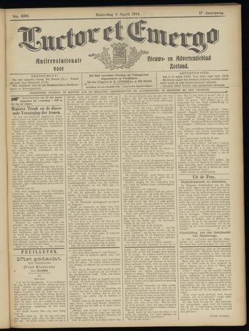 Luctor et Emergo. Antirevolutionair nieuws- en advertentieblad voor Zeeland / Zeeuwsch-Vlaanderen. Orgaan ter verspreiding van de christelijke beginselen in Zeeuwsch-Vlaanderen 1914-04-04