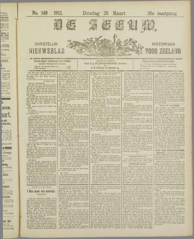 De Zeeuw. Christelijk-historisch nieuwsblad voor Zeeland 1912-03-26