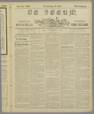 De Zeeuw. Christelijk-historisch nieuwsblad voor Zeeland 1906-04-12