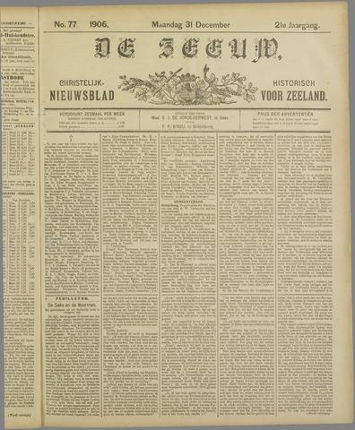 De Zeeuw. Christelijk-historisch nieuwsblad voor Zeeland 1906-12-31