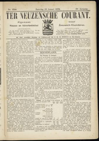Ter Neuzensche Courant. Algemeen Nieuws- en Advertentieblad voor Zeeuwsch-Vlaanderen / Neuzensche Courant ... (idem) / (Algemeen) nieuws en advertentieblad voor Zeeuwsch-Vlaanderen 1878-01-12