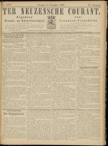 Ter Neuzensche Courant. Algemeen Nieuws- en Advertentieblad voor Zeeuwsch-Vlaanderen / Neuzensche Courant ... (idem) / (Algemeen) nieuws en advertentieblad voor Zeeuwsch-Vlaanderen 1907-12-10