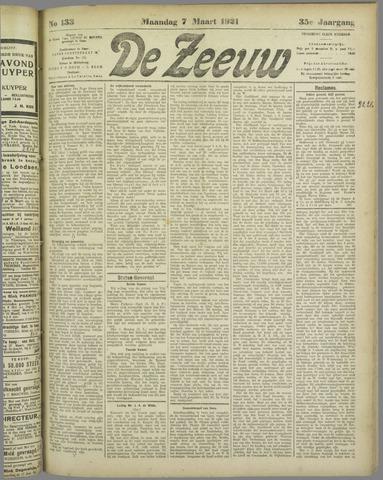 De Zeeuw. Christelijk-historisch nieuwsblad voor Zeeland 1921-03-07