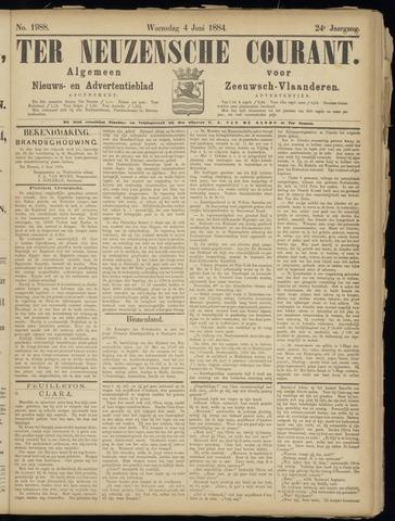 Ter Neuzensche Courant. Algemeen Nieuws- en Advertentieblad voor Zeeuwsch-Vlaanderen / Neuzensche Courant ... (idem) / (Algemeen) nieuws en advertentieblad voor Zeeuwsch-Vlaanderen 1884-06-04