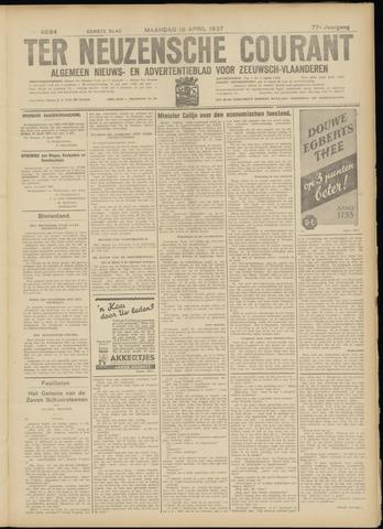 Ter Neuzensche Courant. Algemeen Nieuws- en Advertentieblad voor Zeeuwsch-Vlaanderen / Neuzensche Courant ... (idem) / (Algemeen) nieuws en advertentieblad voor Zeeuwsch-Vlaanderen 1937-04-19