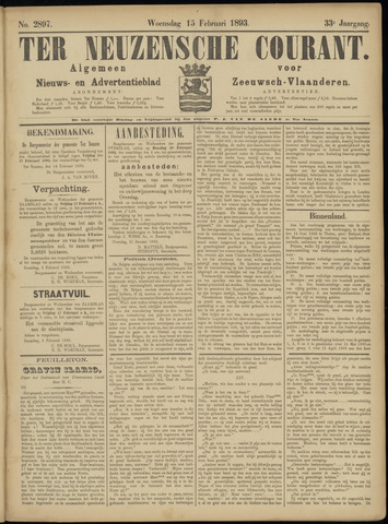 Ter Neuzensche Courant. Algemeen Nieuws- en Advertentieblad voor Zeeuwsch-Vlaanderen / Neuzensche Courant ... (idem) / (Algemeen) nieuws en advertentieblad voor Zeeuwsch-Vlaanderen 1893-02-15