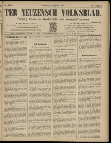 Ter Neuzensch Volksblad. Vrijzinnig nieuws- en advertentieblad voor Zeeuwsch- Vlaanderen / Zeeuwsch Nieuwsblad. Nieuws- en advertentieblad voor Zeeland 1915-08-11