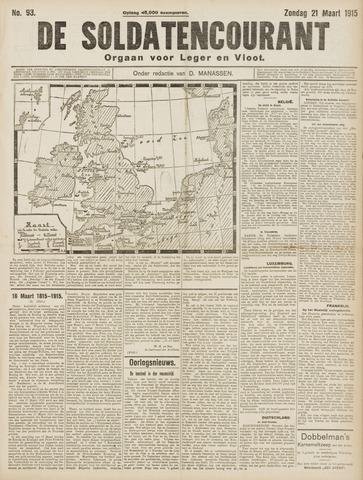 De Soldatencourant. Orgaan voor Leger en Vloot 1915-03-21