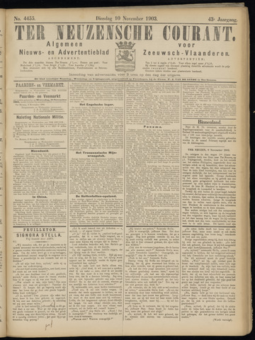 Ter Neuzensche Courant. Algemeen Nieuws- en Advertentieblad voor Zeeuwsch-Vlaanderen / Neuzensche Courant ... (idem) / (Algemeen) nieuws en advertentieblad voor Zeeuwsch-Vlaanderen 1903-11-10