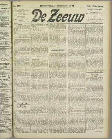 De Zeeuw. Christelijk-historisch nieuwsblad voor Zeeland 1921-02-03
