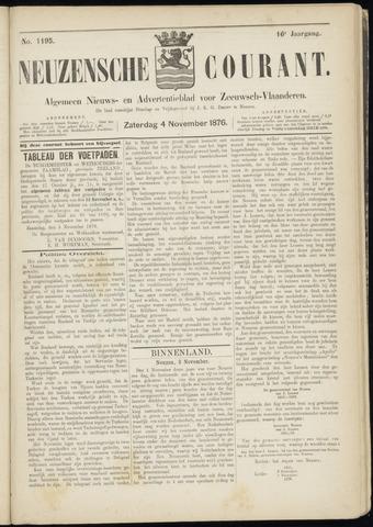 Ter Neuzensche Courant. Algemeen Nieuws- en Advertentieblad voor Zeeuwsch-Vlaanderen / Neuzensche Courant ... (idem) / (Algemeen) nieuws en advertentieblad voor Zeeuwsch-Vlaanderen 1876-11-04