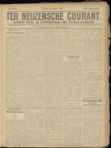 Ter Neuzensche Courant. Algemeen Nieuws- en Advertentieblad voor Zeeuwsch-Vlaanderen / Neuzensche Courant ... (idem) / (Algemeen) nieuws en advertentieblad voor Zeeuwsch-Vlaanderen 1929-04-12