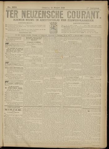 Ter Neuzensche Courant. Algemeen Nieuws- en Advertentieblad voor Zeeuwsch-Vlaanderen / Neuzensche Courant ... (idem) / (Algemeen) nieuws en advertentieblad voor Zeeuwsch-Vlaanderen 1918-03-12