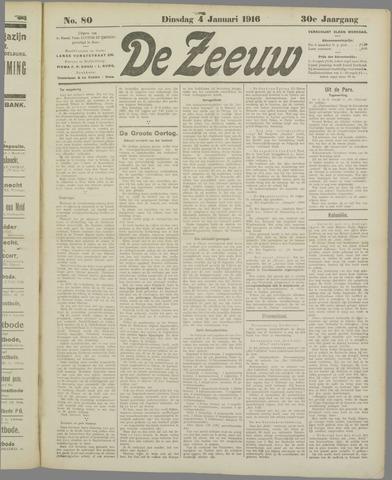De Zeeuw. Christelijk-historisch nieuwsblad voor Zeeland 1916-01-04