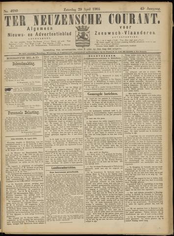 Ter Neuzensche Courant. Algemeen Nieuws- en Advertentieblad voor Zeeuwsch-Vlaanderen / Neuzensche Courant ... (idem) / (Algemeen) nieuws en advertentieblad voor Zeeuwsch-Vlaanderen 1905-04-29