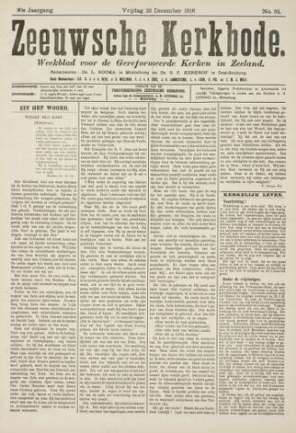 Zeeuwsche kerkbode, weekblad gewijd aan de belangen der gereformeerde kerken/ Zeeuwsch kerkblad 1916-12-22