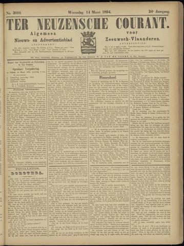 Ter Neuzensche Courant. Algemeen Nieuws- en Advertentieblad voor Zeeuwsch-Vlaanderen / Neuzensche Courant ... (idem) / (Algemeen) nieuws en advertentieblad voor Zeeuwsch-Vlaanderen 1894-03-14