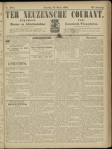 Ter Neuzensche Courant. Algemeen Nieuws- en Advertentieblad voor Zeeuwsch-Vlaanderen / Neuzensche Courant ... (idem) / (Algemeen) nieuws en advertentieblad voor Zeeuwsch-Vlaanderen 1894-03-31