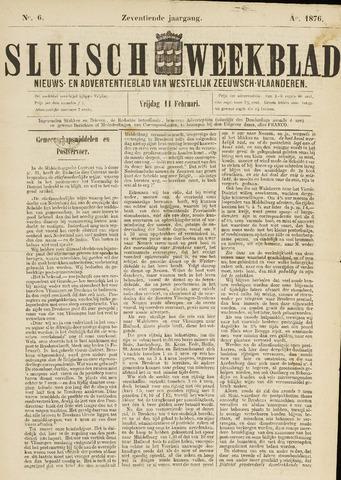 Sluisch Weekblad. Nieuws- en advertentieblad voor Westelijk Zeeuwsch-Vlaanderen 1876-02-11
