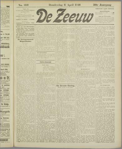 De Zeeuw. Christelijk-historisch nieuwsblad voor Zeeland 1916-04-06